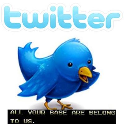 2009-12-03-twitterbirdallyourbase.jpg