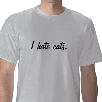 2010-01-05-i_hate_cats_tshirtp235258916871694432qdvq_400.jpg