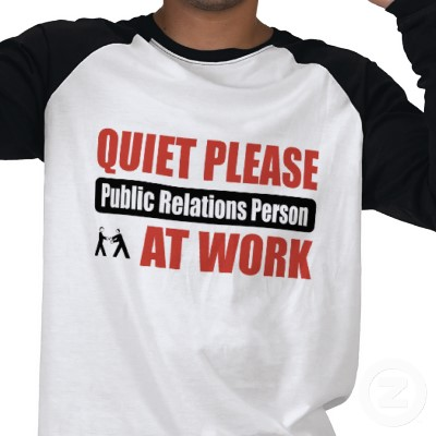2010-03-01-quiet_please_public_relations_person_at_work_tshirtp235129109376369567qmr8_400.jpg