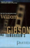 2010-07-02-http:-www.williamgibsonbooks.com-books-parties.asp-tomorrows_parties.jpg
