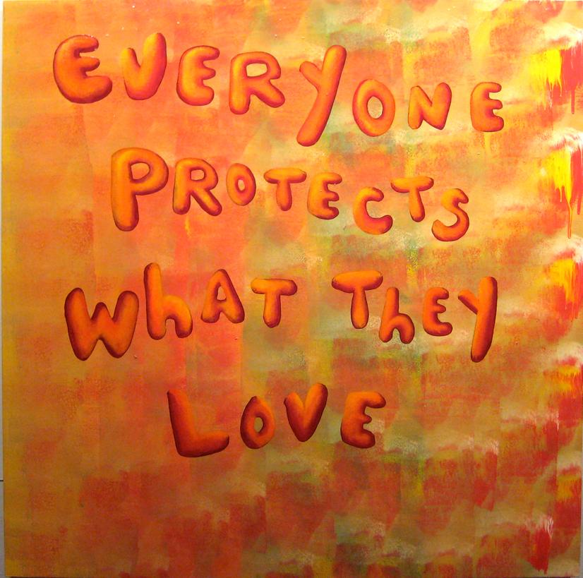 2011-10-25-everyoneprotectswhattheylove.jpg