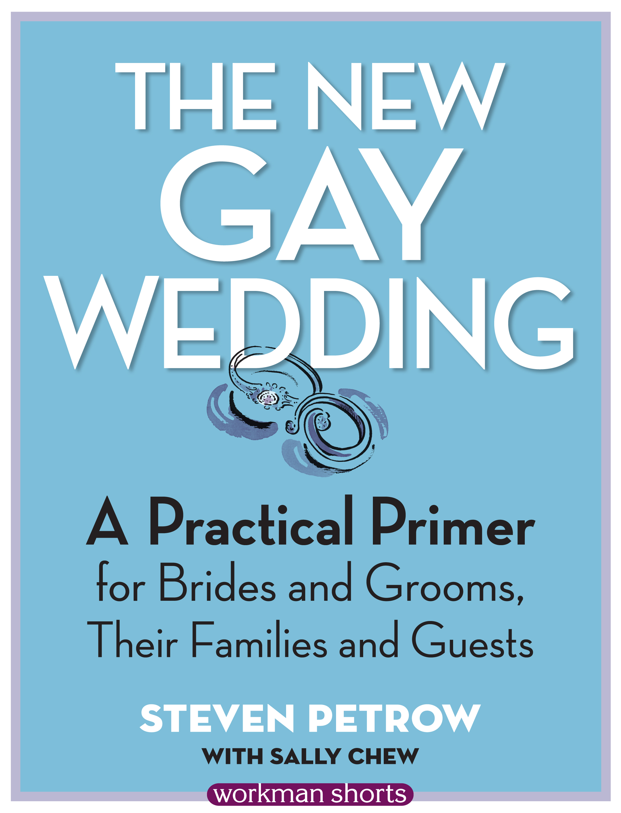The New Gay Wedding An Exclusive Excerpt HuffPost