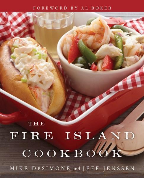 The Fire Island Cookbook. (Photo courtesy Mike DeSimone & Jeff Jenssen)
