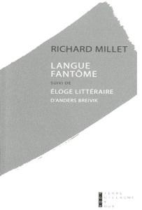 2012-09-10-languefantomesuividelogelitterairepourandersbreivikrichardmillet.jpg