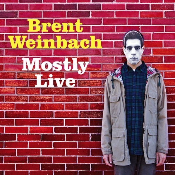 2012-09-14-BrentWeinbachMostlyLIve.cover.jpg