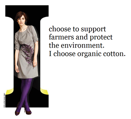 I Choose Organic Cotton