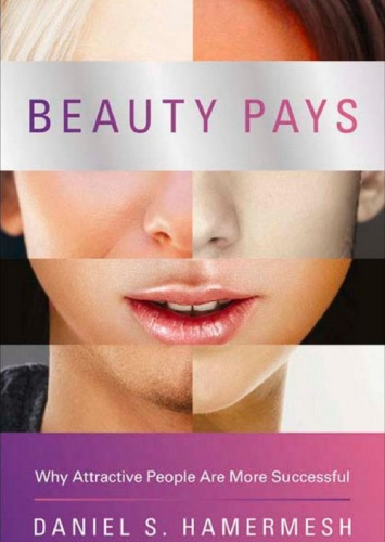 2012-11-26-BeautyPaysWhyAttractivePeopleAreMoreSuccessfulAmazon.frDanielS.HamermeshLivresanglaisettrangers2.jpg