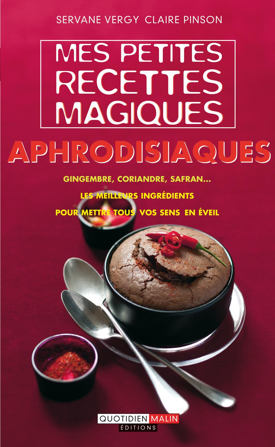 2013-02-13-Mespetitesrecettesmagiquesaphrodisiaques.jpg