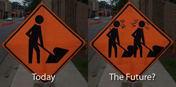 at work signs - one worker today, two workers in the future?