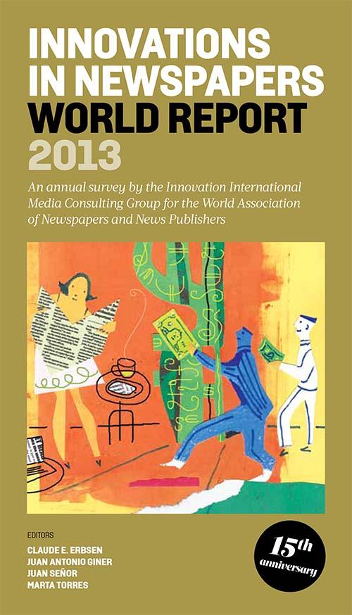 2013-06-25-InnovationsinNewspapersWorldReport2013CovercourtesyInnovationInternatinal.jpg
