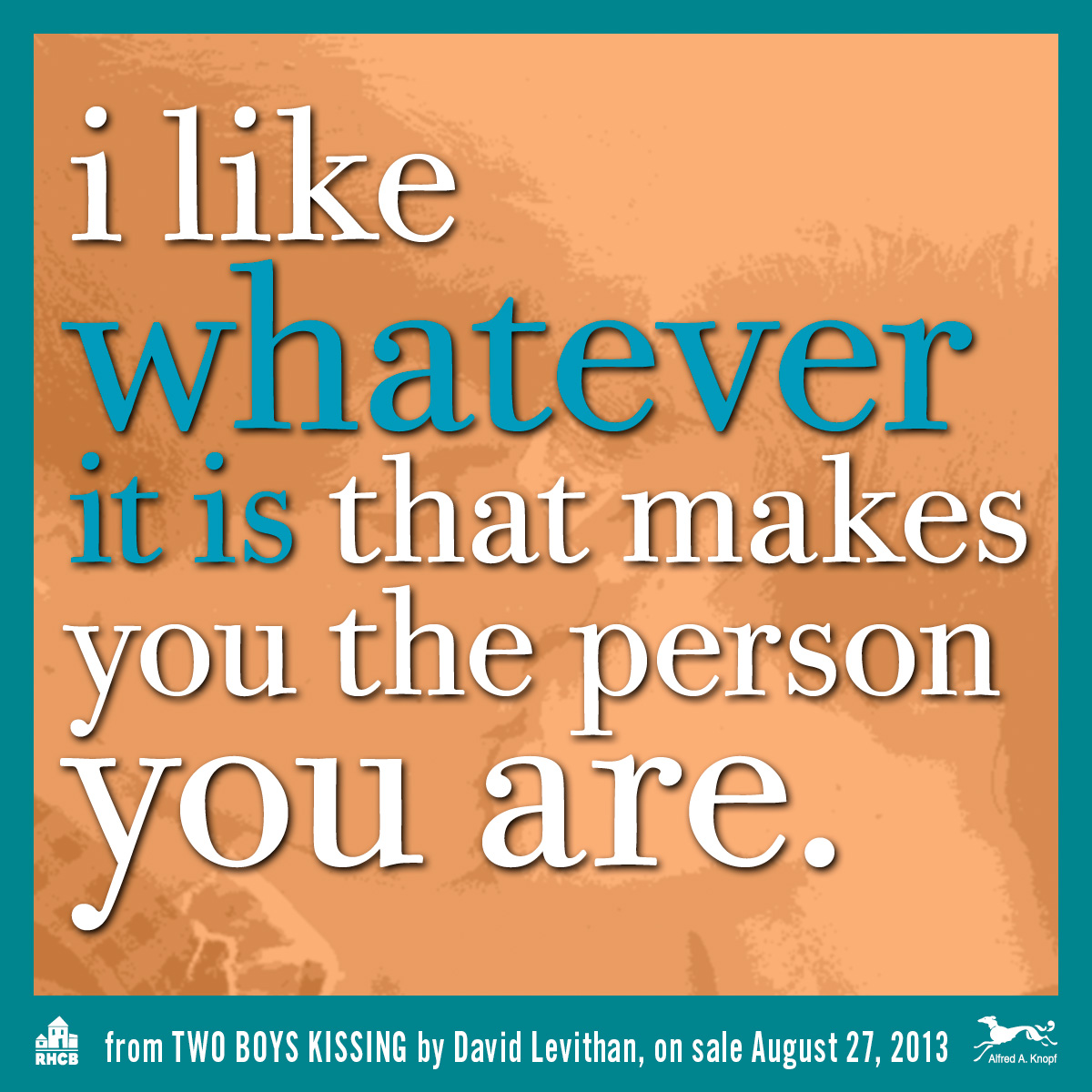 Two Boys Kissing Photo Quotes Inspirational Lines From Upcoming Ya