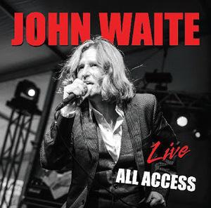 2013-08-21-JohnWaiteLiveAllAccess.jpg