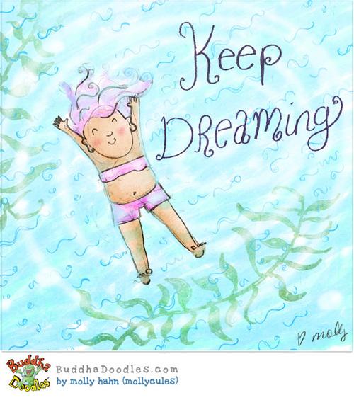 2013-08-26-Buddha_Doodles_keepdreaming_MollyHahn.jpg