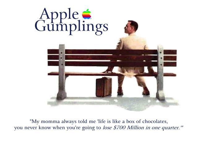 This special desktop wallpaper -- Life is like a box of chocolates. You never know when you're gonna lose $700M in 1 quarter -- Forrest Gump --2013-09-23-1996_apple_gump.jpg