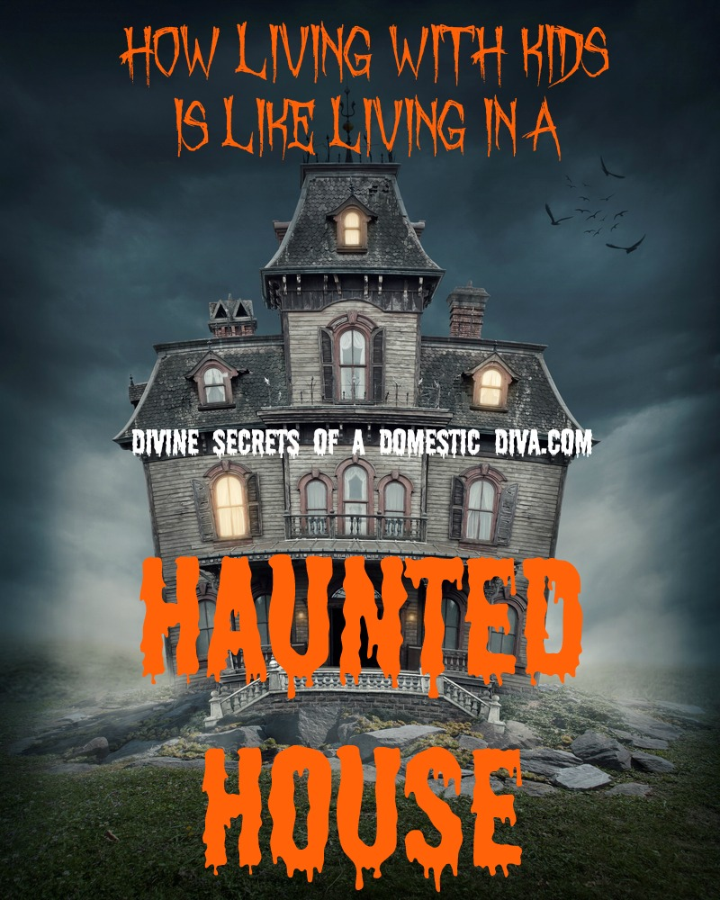Haunted Places In Las Vegas 2014: 9 Ways Living With Kids Is Just Like Living In A Haunted