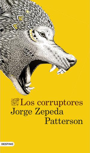 2013-10-01-Los_corruptores_Jorge_Zepeda_Patterson.jpg