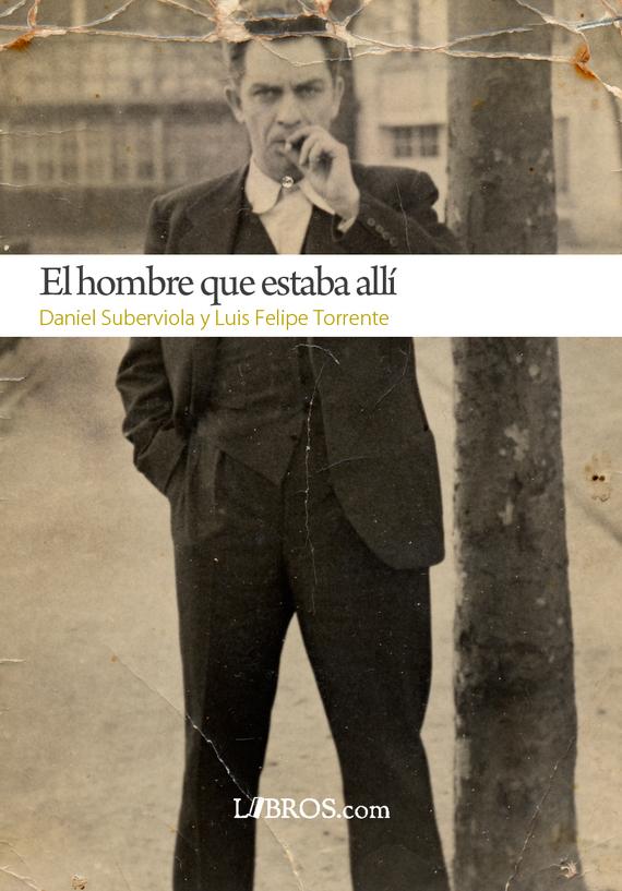 2013-10-22-portada_elhombrequeestabaalli.jpg