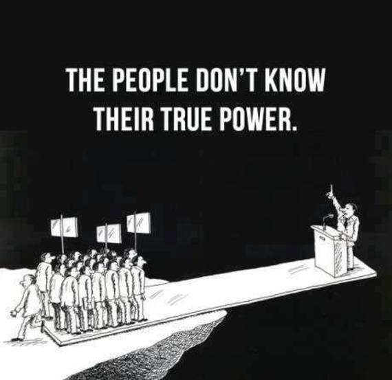 2013-12-05-Theproblemisthatpeopledontknowtheirownpower.jpg