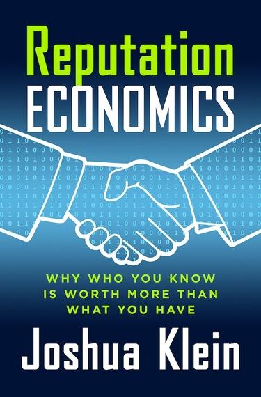 Reputation Economics Josh Klein