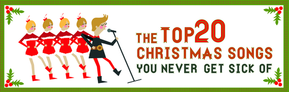 the top 20 christmas songs you never get sick of