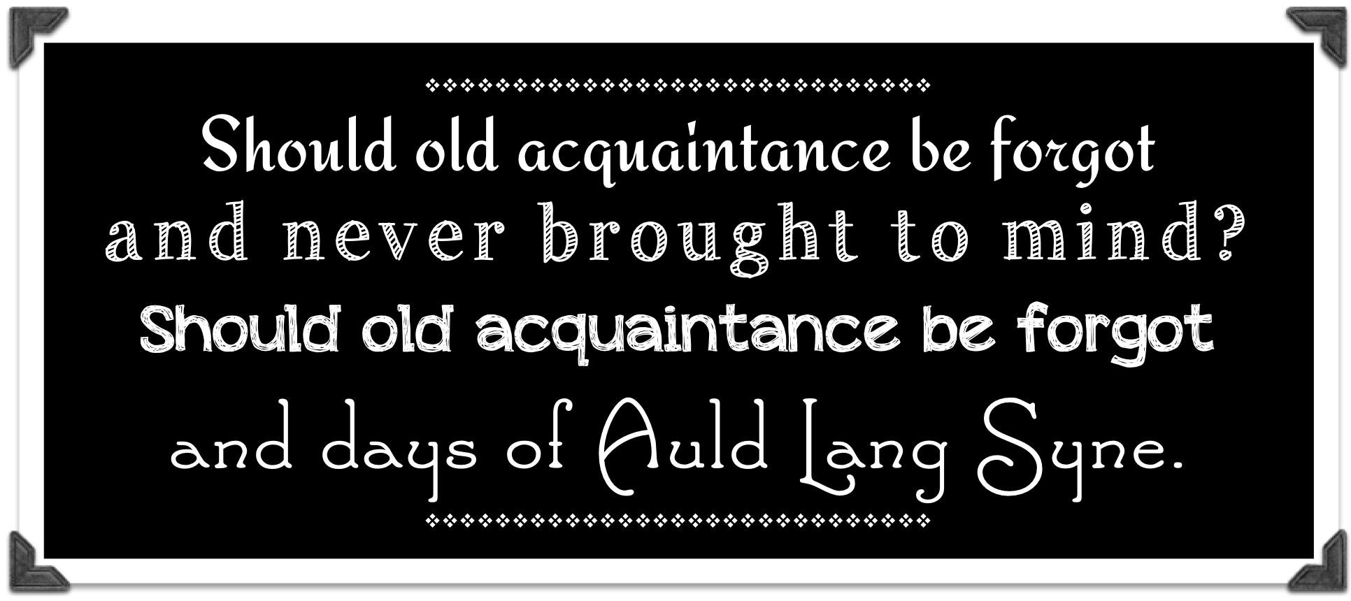 For Auld Lang Syne | Julianna W. Miner