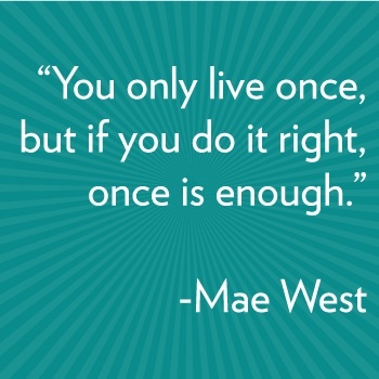 2013-12-24-maewest_quote.jpg