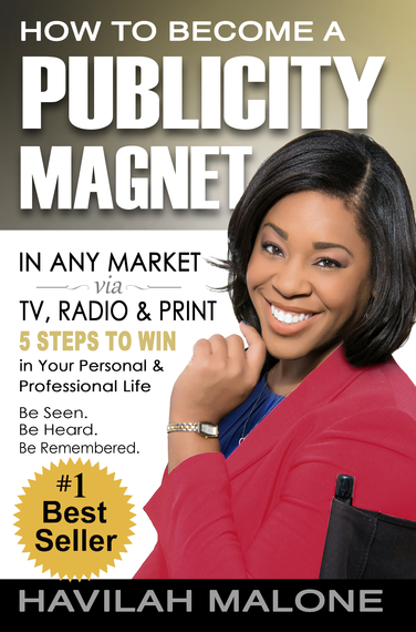 2014-01-14-Havilahs_Book_Cover_How_to_Become_a_Publicity_Magnet.png