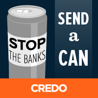 Stop the banks, send a can. Click here for instructions.
