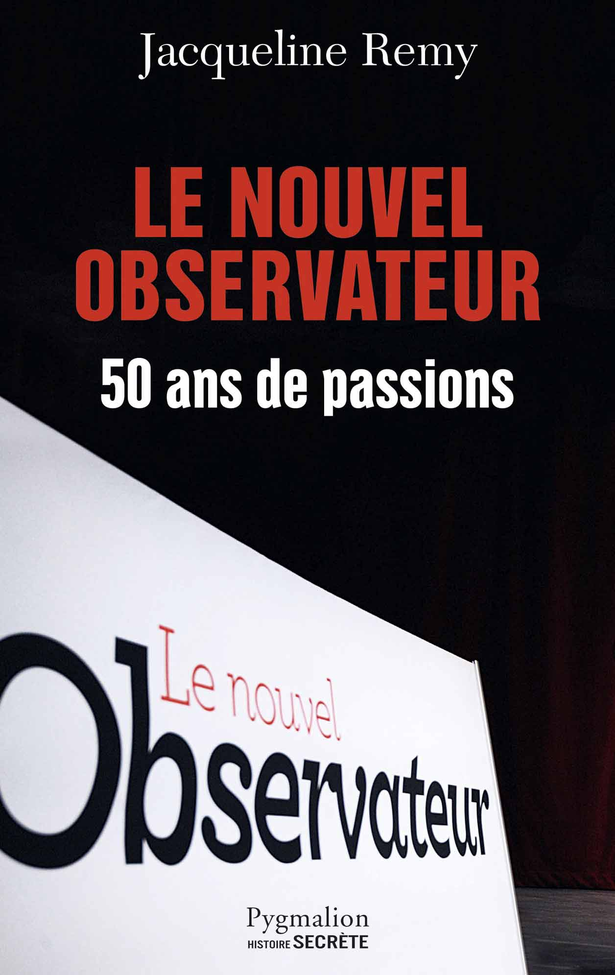 le nouvel observateur 50 ans de passions. Black Bedroom Furniture Sets. Home Design Ideas