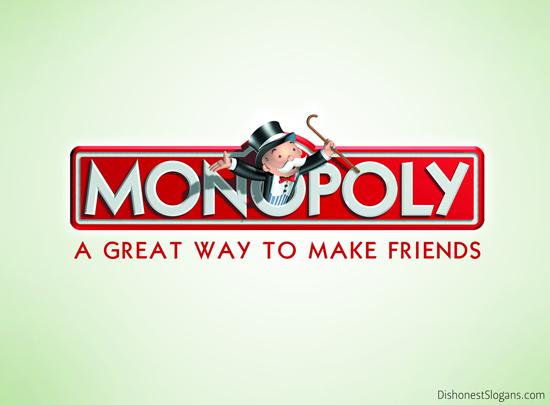 2014-04-01-DishonestSlogans_Monopoly.jpg