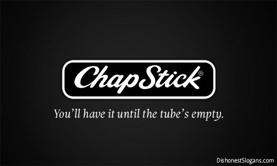 2014-04-01-DishonestSlogans_chapstick.jpg