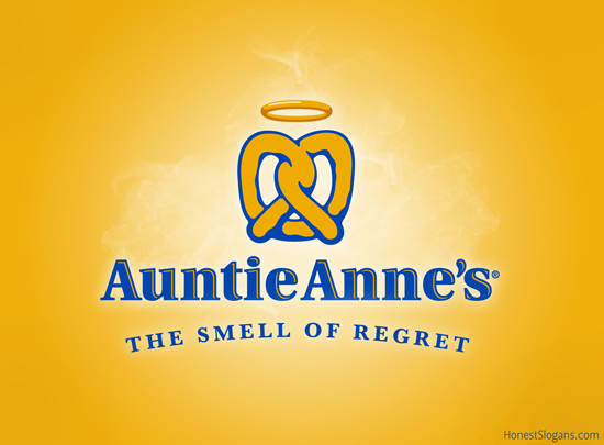 2014-04-07-04_HonestSlogans_AuntieAnnes_w.jpg