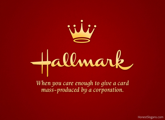 2014-04-07-06_HonestSlogans_Hallmark_w.jpg