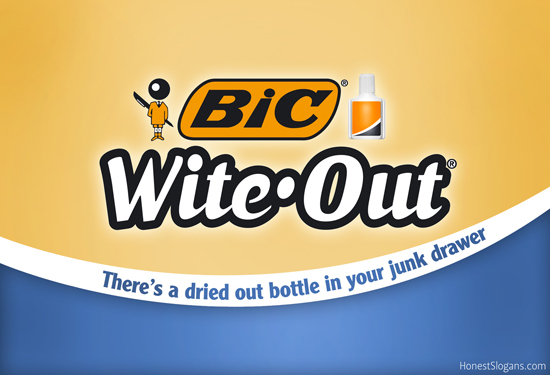 Honest brand slogan for bic wite out honest brand slogans pintere