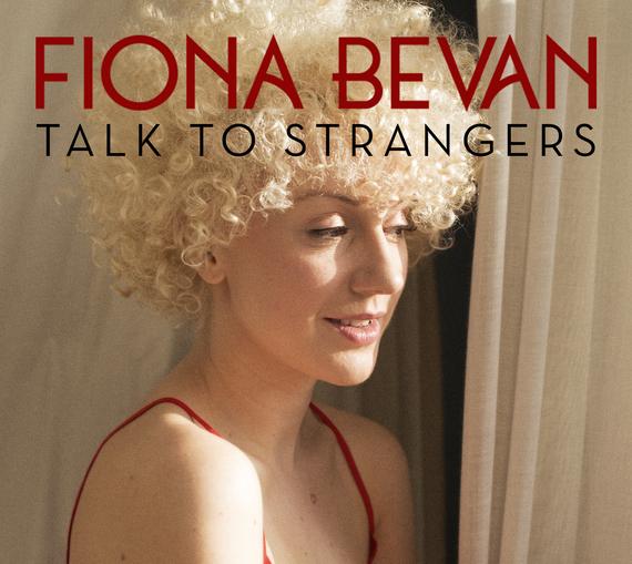 2014-05-07-FionaBevanTalkToStrangersFinal.jpg