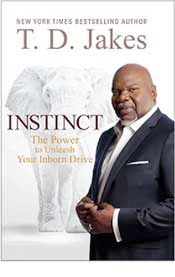 Bishop T D  Jakes on Using 'Instincts' to Triumph | HuffPost