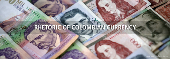 2017 05 29 Rhetoricofcolombiancurrencyimage Jpg