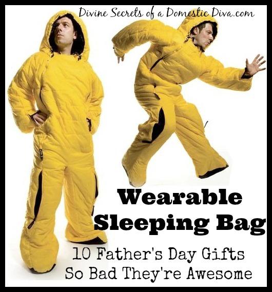 2014-06-05-WearableSleepingBag10FathersDayGiftsSoBadTheyreAwesome.jpg