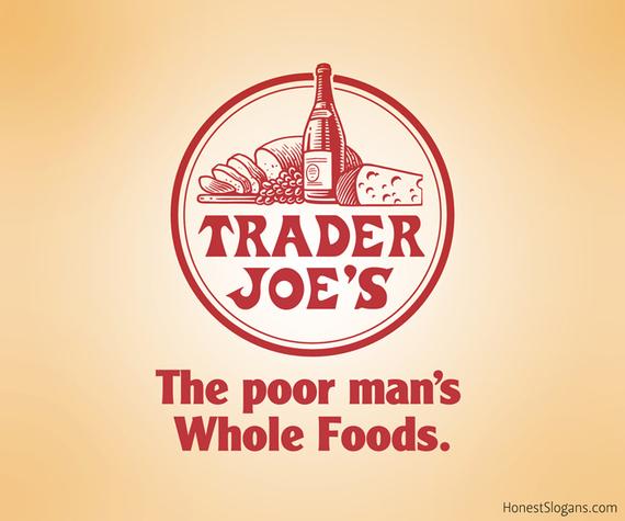 2014-07-10-02_HonestSlogans_TraderJoes_w.jpg