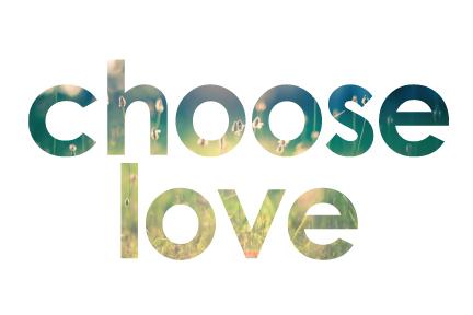 2014-07-25-chooselove5.jpg