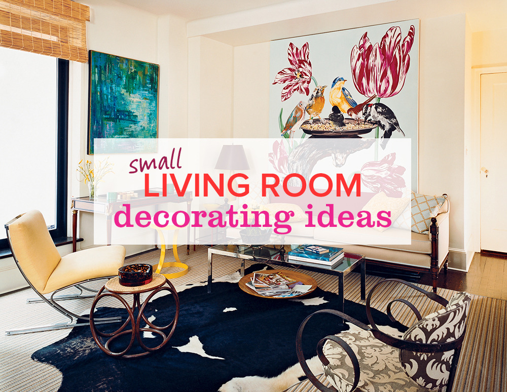 Small Room Decorating: 11 Small Living Room Decorating Ideas