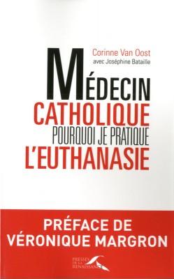 2014-09-30-medecincatholiquepourquoijepratiqueleuthanasie509944250400.jpg