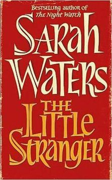 2014-10-23-220pxThe_Little_Stranger_Sarah_Waters.jpg
