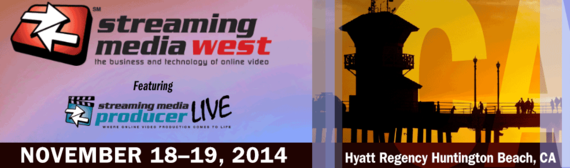 2014-11-24-StreamingMediaWest2014.png