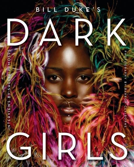 2014-12-03-DarkGirlsbookcoverwithLupitaNyongo_CreditBarronClaiborne.JPG