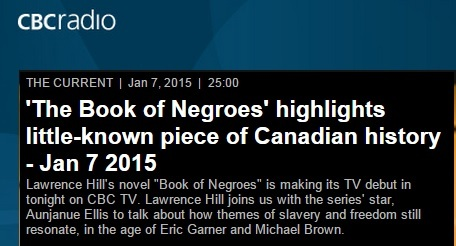 Screen capture from CBC The Current -- 'The Book of Negroes' highlights little-known piece of Canadian history - Jan 7 2015