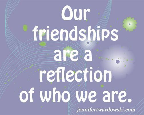 2015-01-19-FriendshipsReflectionOfUs.jpg