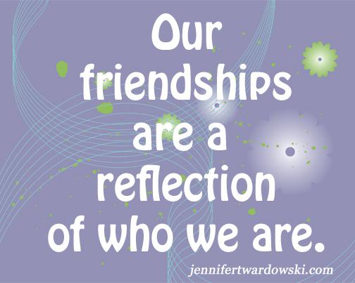 2015-01-19-FriendshipsReflectionOfUs.jpg