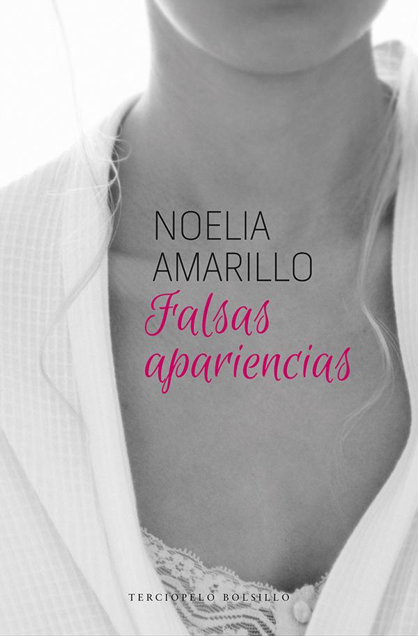 2015-02-12-9788415952558Falsas_AparienciasNoelia_Amarillobaja.jpg