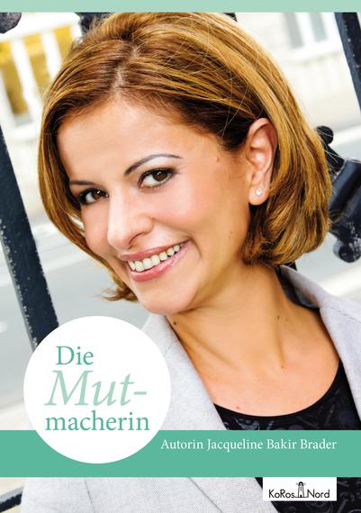 2015-02-18-buchcover_die_mutmacherin.jpg